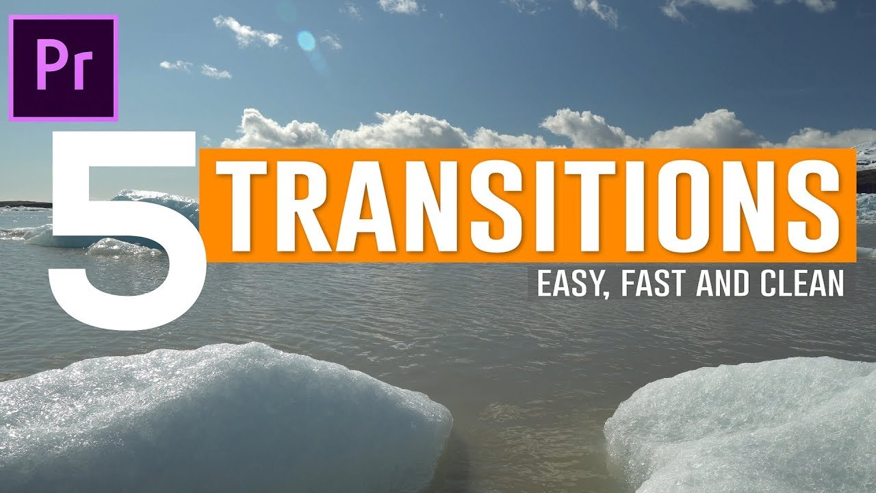 Orange83: 5 Fast, Easy and Clean Transitions for Premiere