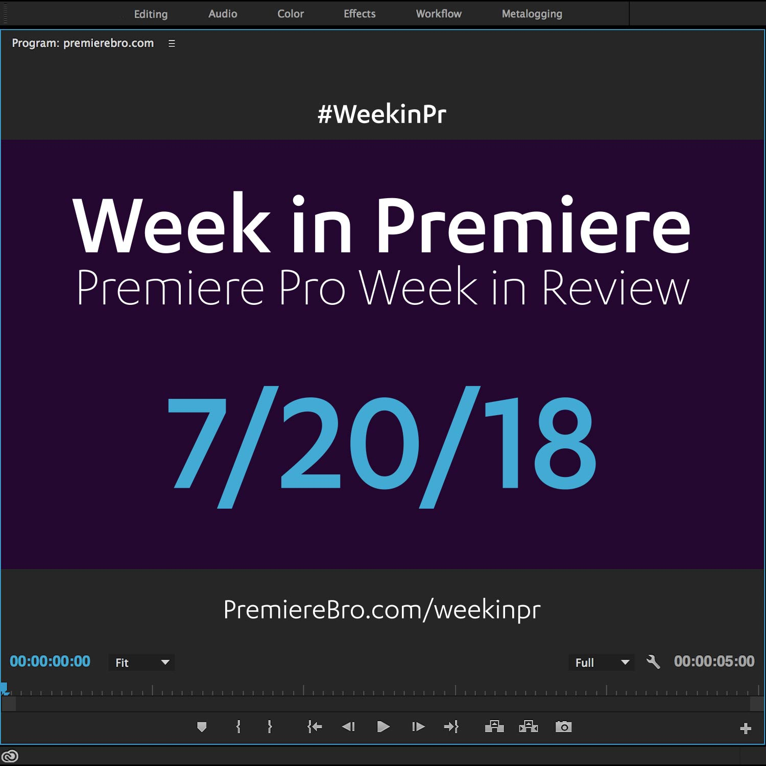 Week in Premiere 7/20/18 — Premiere Bro