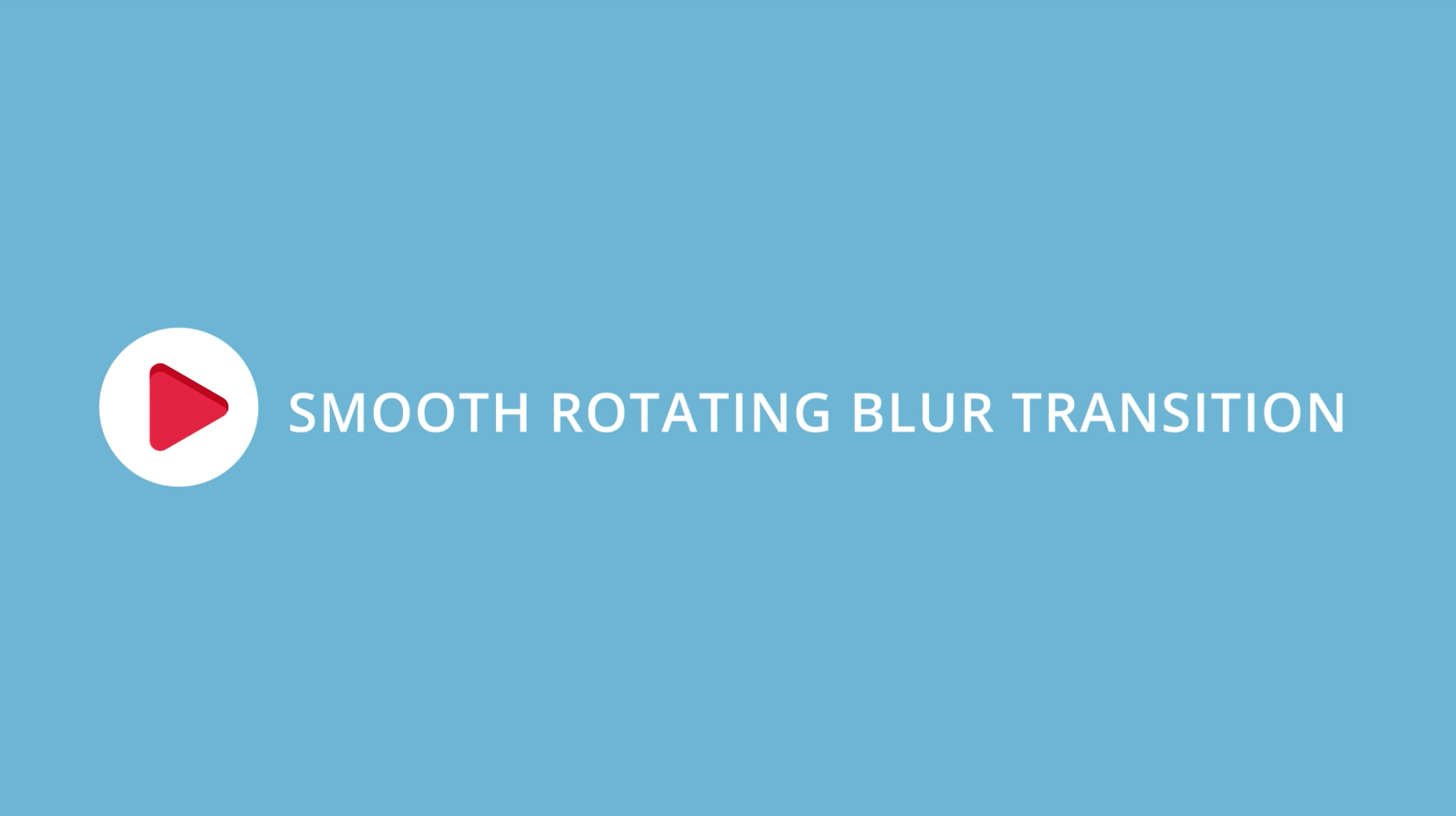 Create a Smooth Rotating Transition with Real Motion Blur in