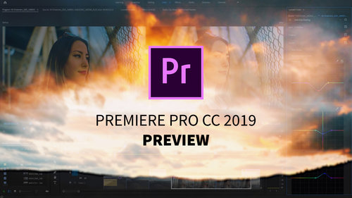 Adobe Previews Premiere Pro CC 2019 at IBC — Premiere Bro