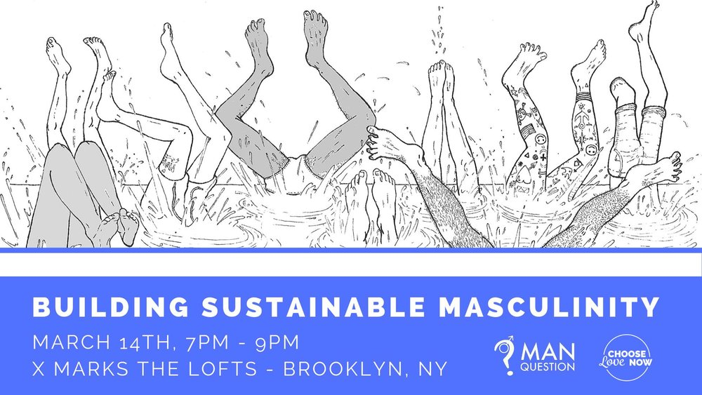Building Sustainable Masculinity