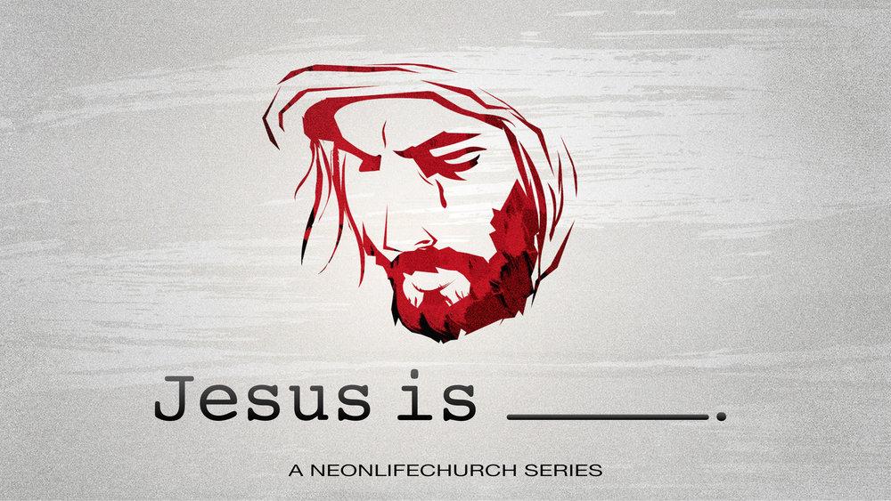 Jesus Is Series.jpeg