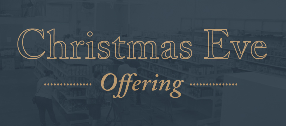 ChristmasEveOffering_Blog.jpg