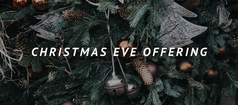 ChristmasEveOffering_blog_header.jpg
