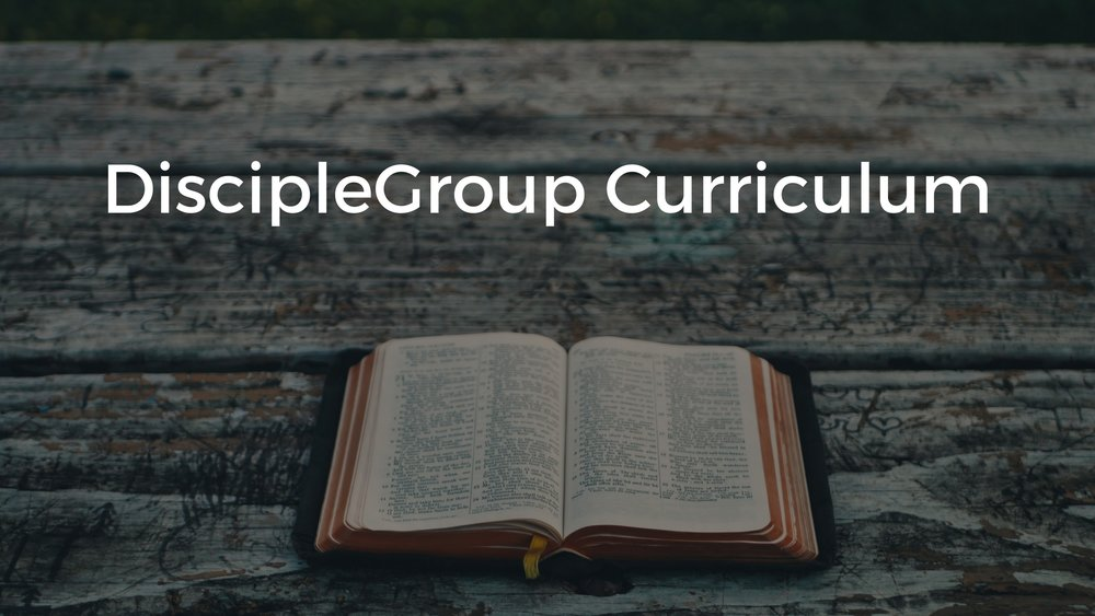 DiscipleGroup Curriculum.jpg