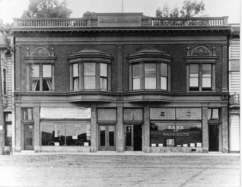 The Bank of Sausalito on Water Street, now Bridgeway   Photo Courtesy of Sausalito Historical Society