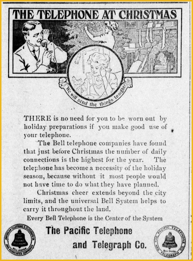 100 years ago, people were already reaching out and touching loved ones by phone, as shown in this ad from the December 1910 Sausalito News.