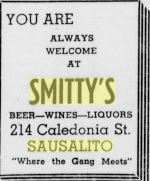 This ad from the 1948 Sausalito News pretty well describes Smitty's today.  Courtesy of Sausalito Historical Society