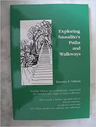 Dorothy;s Book Exploring Sausalito's Paths and Walkways. Photo Amazon.com