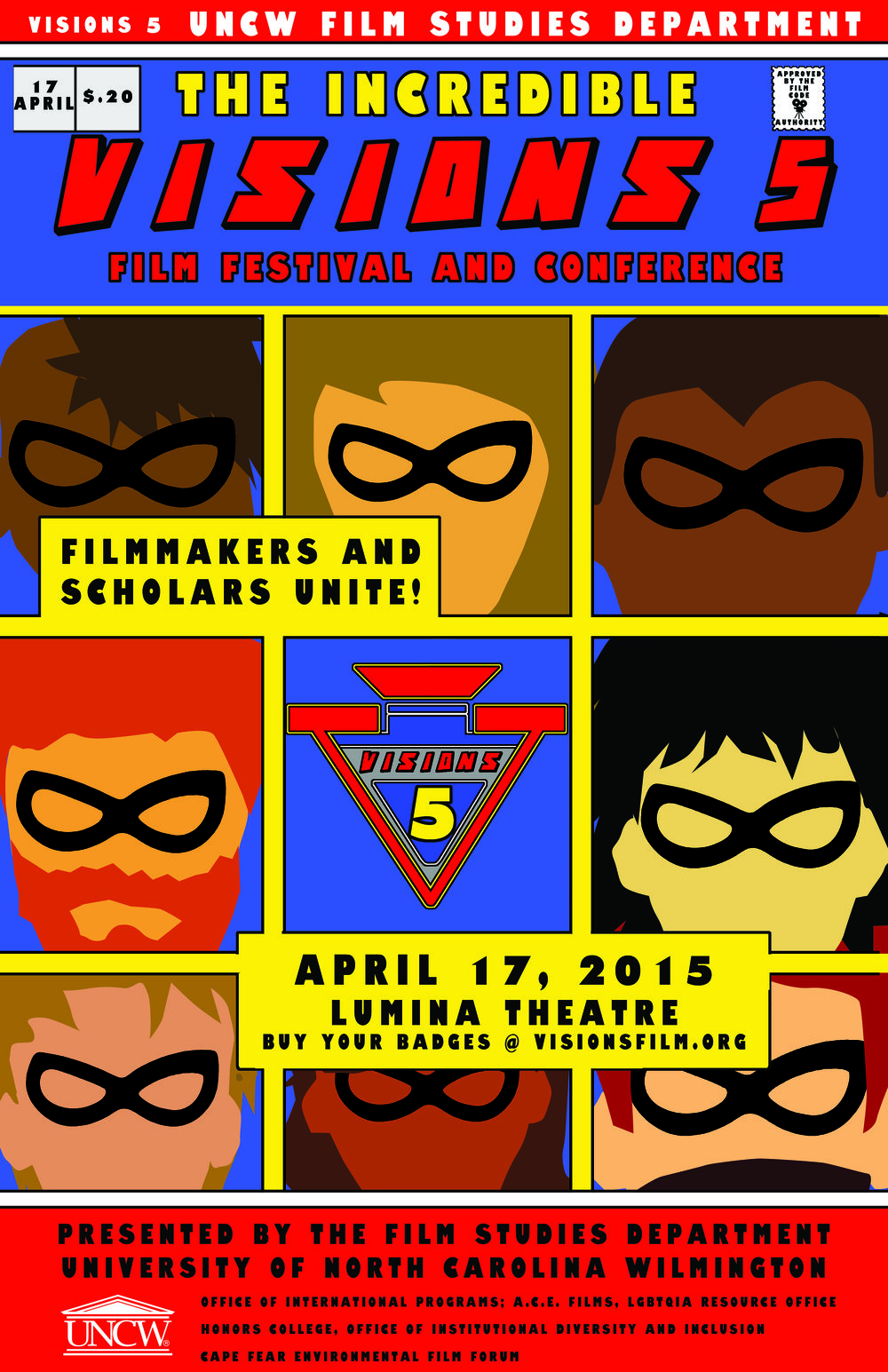 Visions 5 (2015)   Visions 5 Film Festival & Conference Takes on the theme of Superhero's. Click here for 2015's list of Panelists, Films, Papers, all of the content from the festival