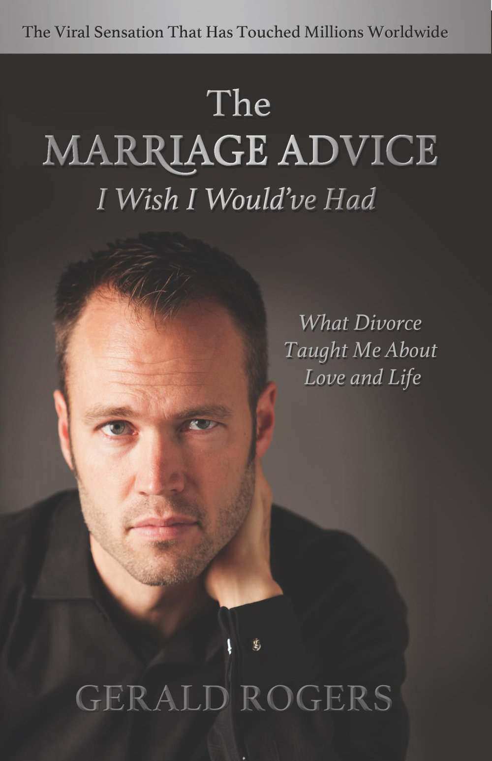 Gerald Rogers, The Marriage Advice I Wish I Would've Had