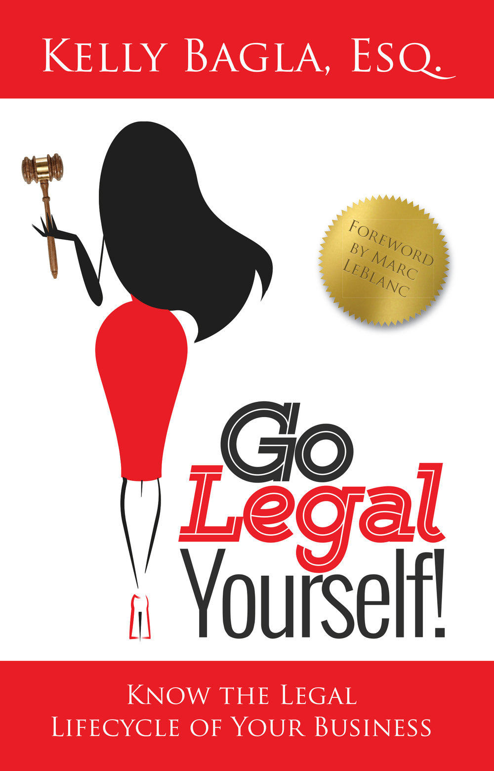 Kelly Bagla, Go Legal Yourself!