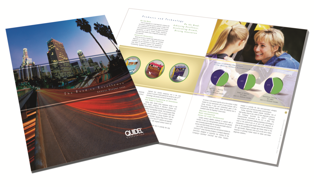 Quidel   Annual Report   For several years the Quidel corporate communications group developed a theme for their annual report and coordinating shareholder presentation. We took the theme and visually created the annual report (shown above) and shareholder presentation.