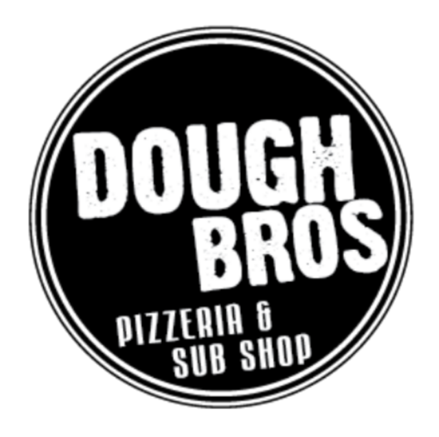 Dough Bros Pizzeria & Sub Shop