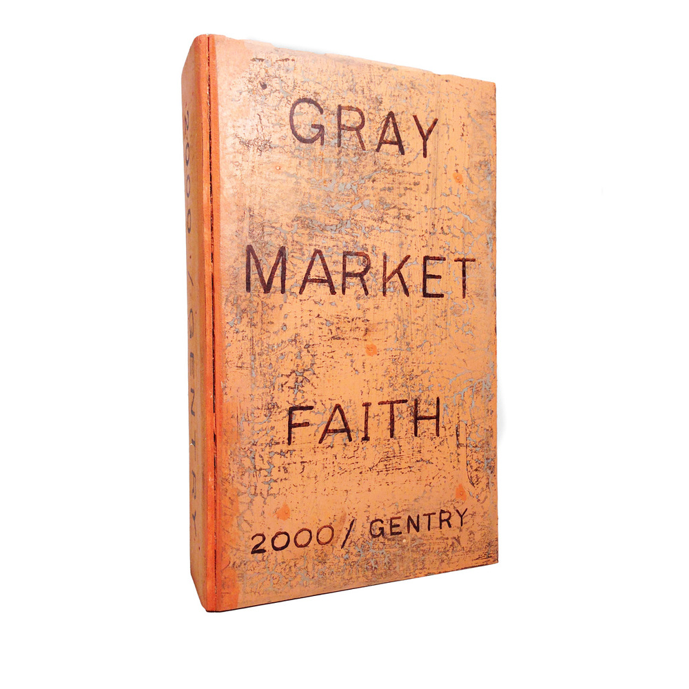 2000 – Gray Market Faith By Gabe Gentry, front view