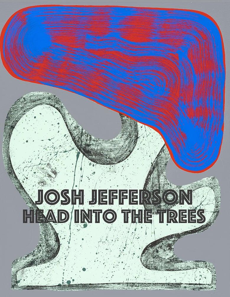 Josh Jefferson: Head Into The Trees, November 13 - DEcember 31, 2015