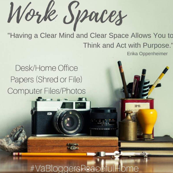 VA Bloggers Peaceful Home Organization Work Spaces