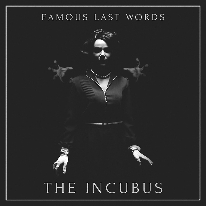 Famous-Last-Words-The-Incubus-cover.jpg