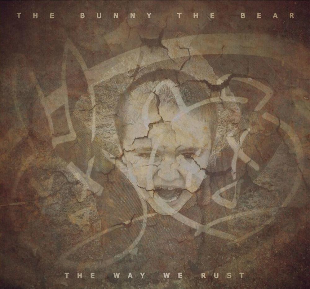 thebunnythebear-thewaywerust-e1484086021135.jpg