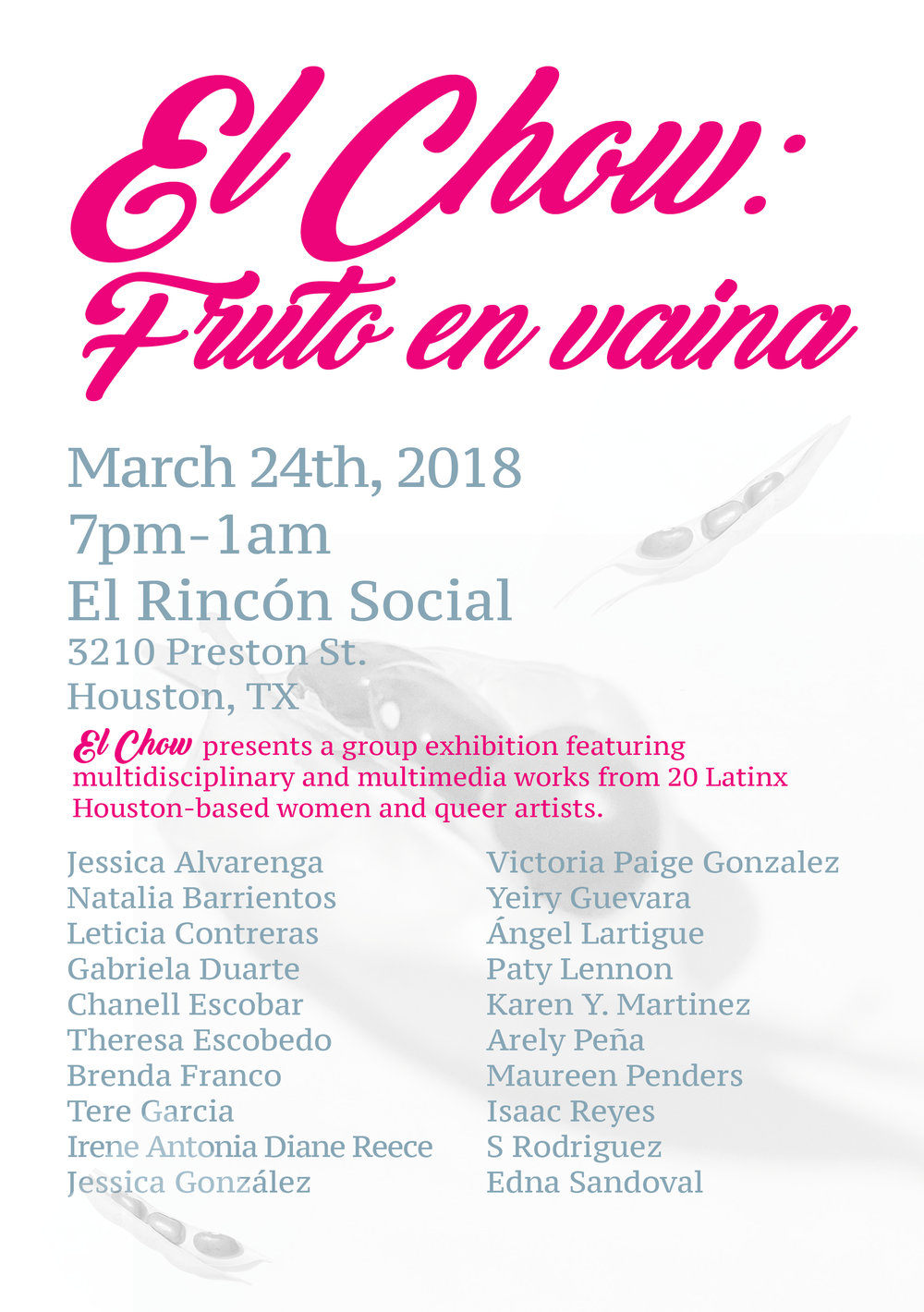 Event Flyer for El Chow: Fruto en Vaina