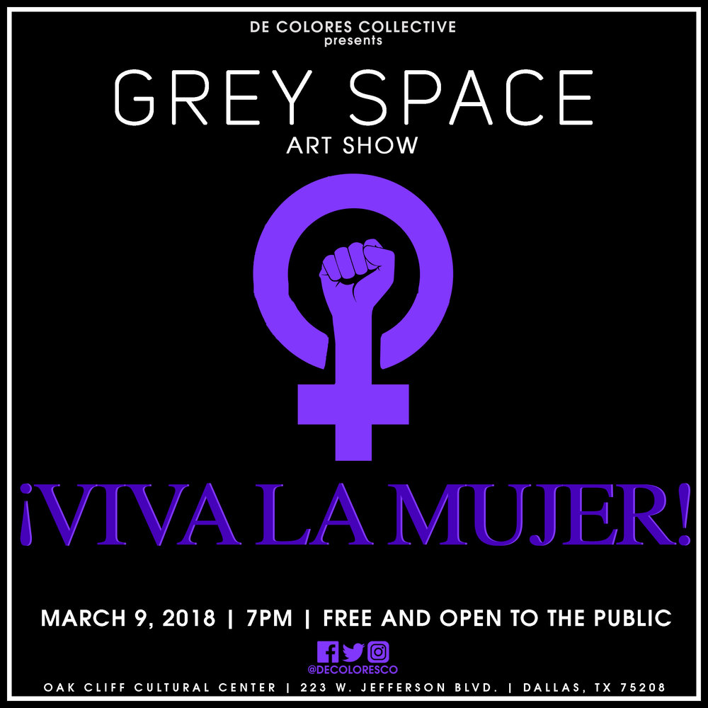 """ Viva La Mujer "" Art Show curated by De Colores Collective on March 9, 2018 at the Oak Cliff Cultural Center in Dallas, TX."