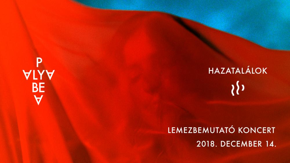 Megjelent Palya Bea új lemeze, a Hazatalálok - dupla bemutató koncert az A38 Hajón!