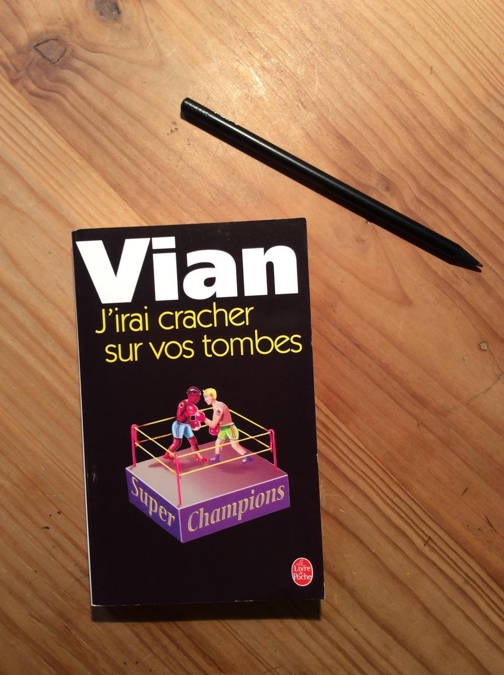 J'irai cracher sur vos tombes,Boris Vian