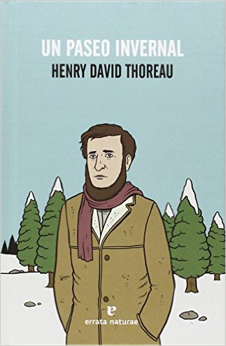 Un Paseo Invernal, Henry David Thoreau