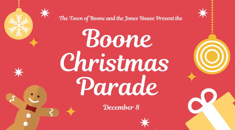 Boone Christmas Parade 2019 Boone Christmas Parade — The Jones House