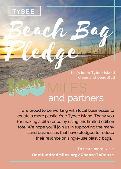 Flyer for the Tybee Beach Bag Pledge, read more at  One Hundred Miles .
