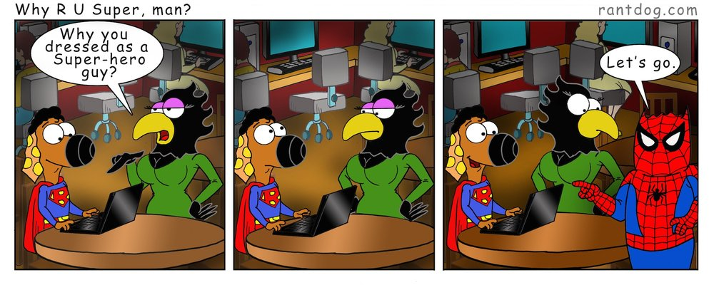 RDC_093_Why R U Super, man?_web.jpg