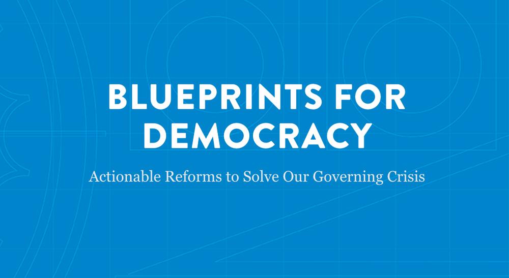Executive summary blueprints for democracy malvernweather Choice Image