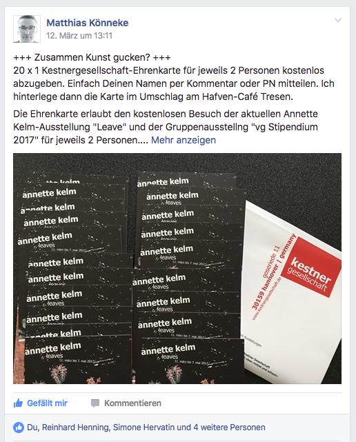 Stark!  Matthias verschenkte  neulich in der Facebook-Gruppe  Eintrittskarten für die Kestnergesellschaft