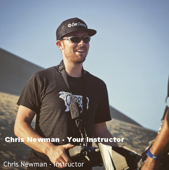 Chris Newman - Your Instructor