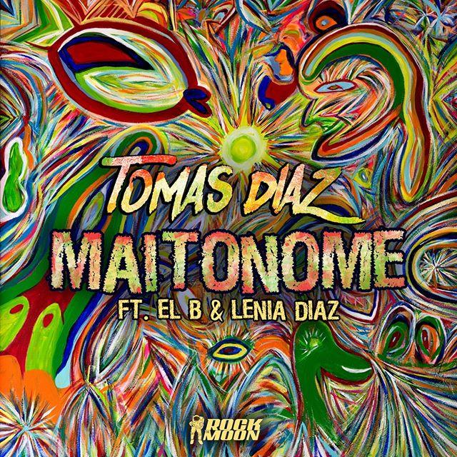 Musica para tu fin de semana #Maitonome ft. @ElBLosAldeanos & @LeniaDiaz_official (link in bio)  #TomasDiaz #tomasdiazmusic #RTMP #newmusic #outnow #colorful #art #trippy #afro #rasta #rastafari #reggae #lyricvideo #listennow