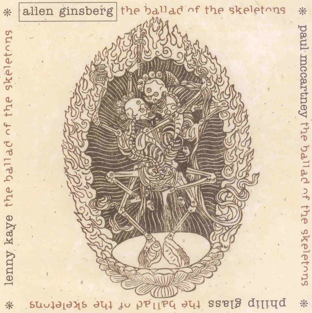 Allen Ginsberg - The Ballad of the Skeletons - 1997