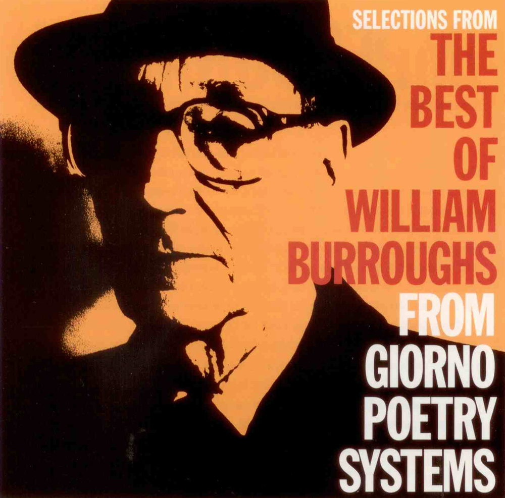 The Best of William Burroughs: From Giorno Poetry Systems - 1998