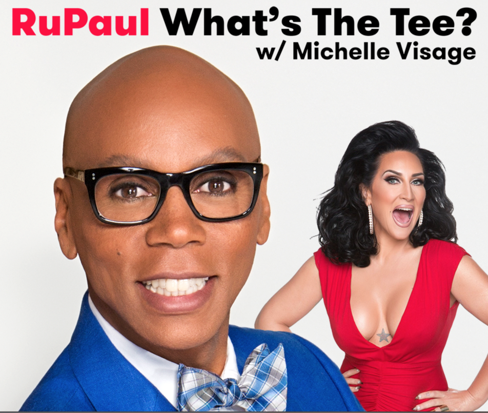 https://itunes.apple.com/us/podcast/rupaul-whats-tee-michelle/id855749951?mt=2