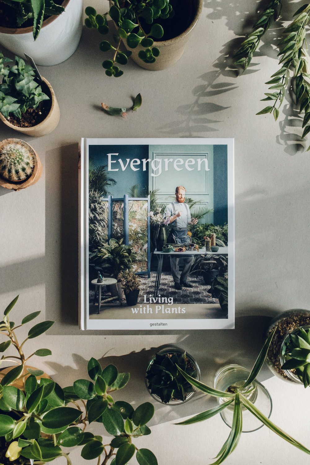 Evergreen: Living with Plants book by Gestalten