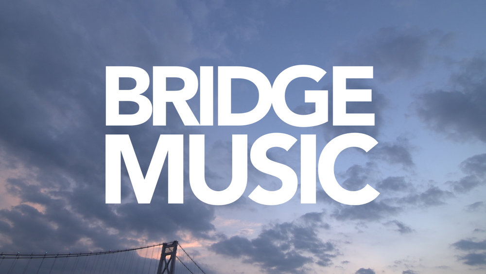 BridgeMusic_Master_updated.00_15_37_08.Still008.jpg