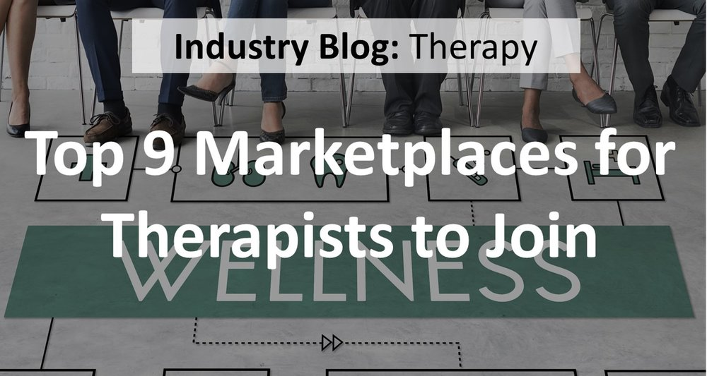 When you're building a therapy or mental health business, growing your customer base and getting exposure can be challenging.  With more and more competition, standing out from the crowd can be difficult.  Here are the top 9 therapy marketplaces that you can join to help you grow your clientele.      (  READ MORE  )