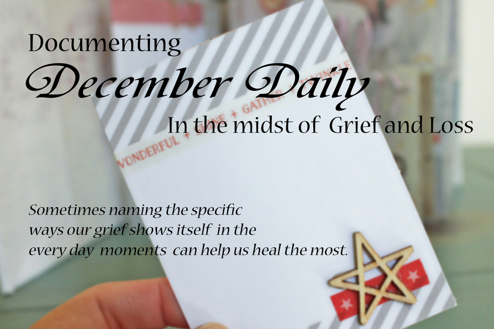 December Daily in Grief and Loss