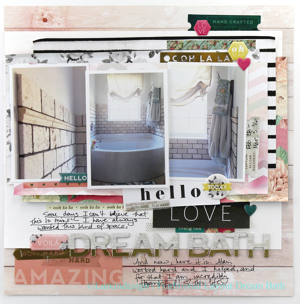 Traditional Layout Dream Bath Week 10