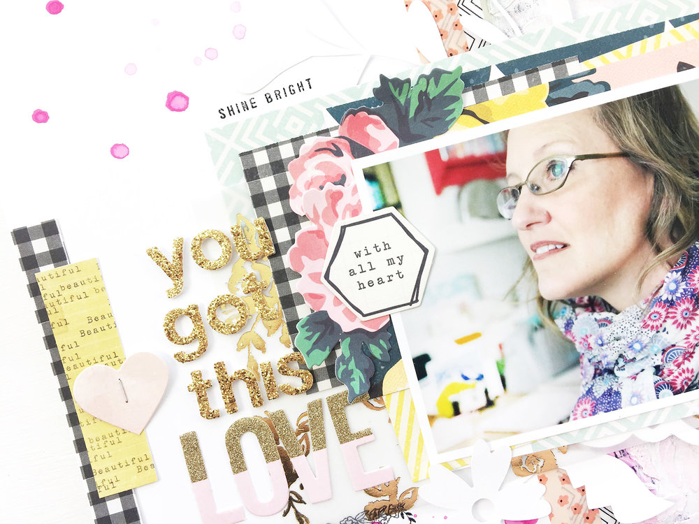 Larkindesign Traditional Mixed Media Layout | You Got This feat. Maggie Holmes Bloom