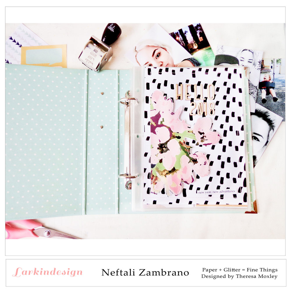 Larkindesign Creative Team Neftali Zambrano | My Goals & Preparations for Project Life 2018