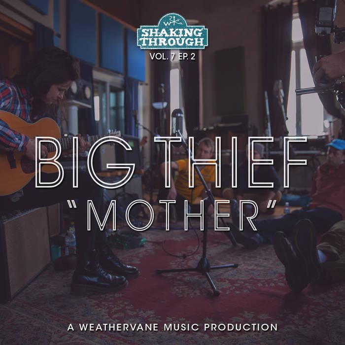 Big Thief - Mother