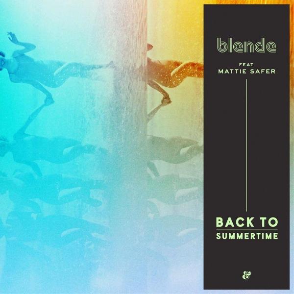 mattie_safer_blende_back_to_summertime.jpg