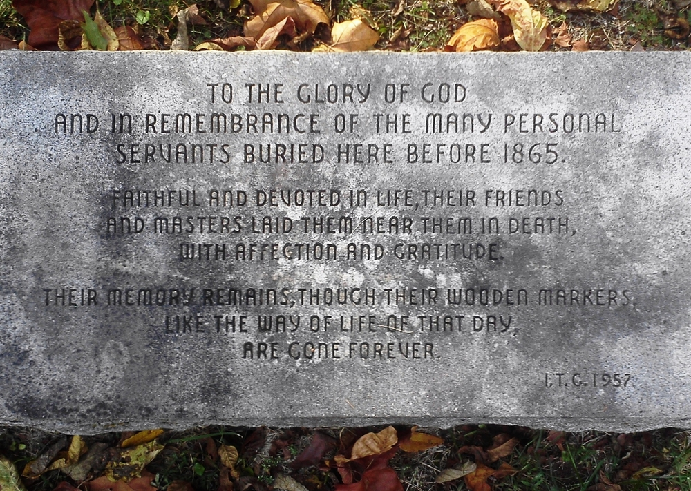 "In the cemetery at the Old Chapel near Millwood is this marker to ""the many personal servants buried here before 1865."""