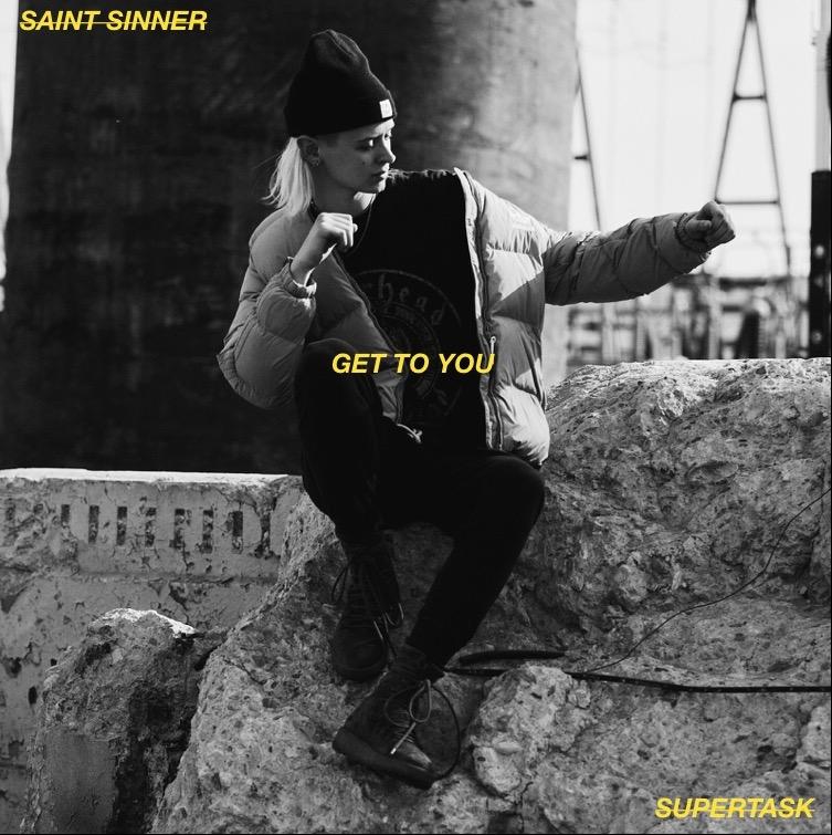 Get To You - Saint Sinner x Supertask.jpg