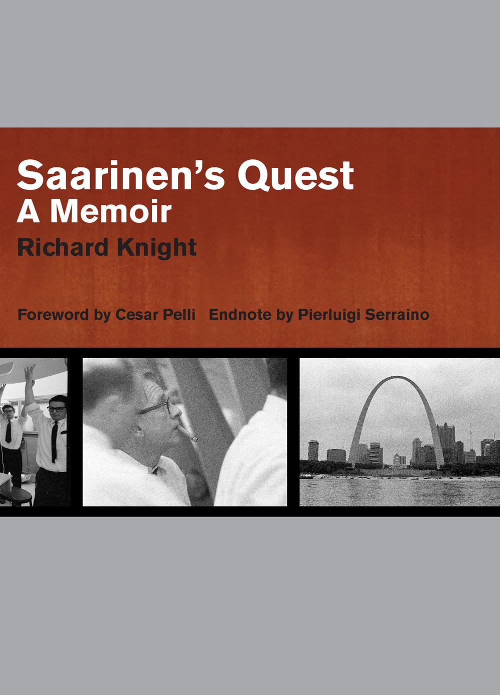 Saarinen's Quest: A Memoir